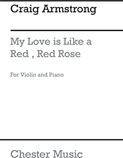 Craig Armstrong: My Love Is Like A Red, Red Rose (Violin/Piano). Sheet Music - Acompañamiento de piano para violín