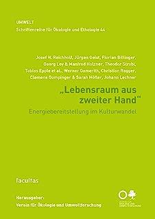 Lebensraum aus zweiter Hand: Energiebereitstellung im Kulturwandel