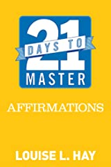 21 Days to Master Affirmations Kindle Edition