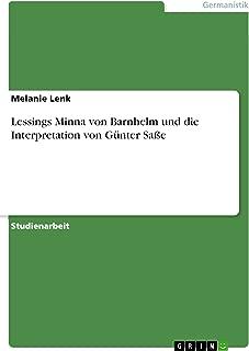 Lessings Minna von Barnhelm und die Interpretation von Günter Saße (German Edition)