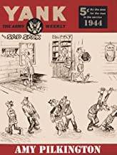 Yank, the Army Weekly: The Sad Sack 1944