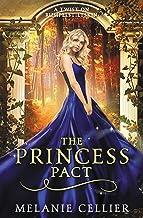 The Princess Pact: A Twist on Rumpelstiltskin (The Four Kingdoms Book) (Volume 3)