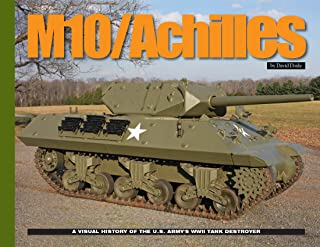 AAMVHM10 Ampersand Publishing - M10/Achilles: A Visual History of the US Army's WWII Tank Destroyer