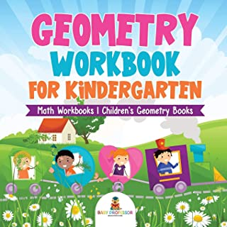 Geometry Workbook for Kindergarten - Math Workbooks - Children's Geometry Books