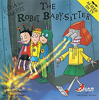 Mona The Vampire And The Robot Baby-Sitter