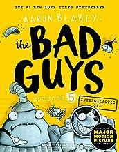 The Bad Guys #5: Intergalactic Gas