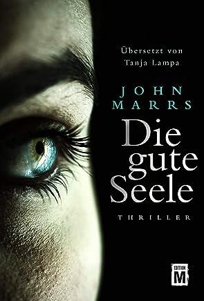 Die gute Seele (German Edition)