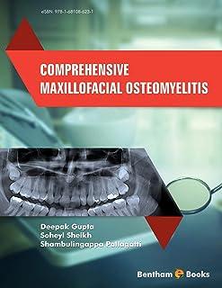 Comprehensive Maxillofacial Osteomyelitis