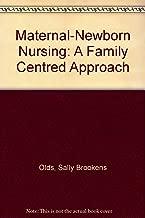 Maternal-newborn nursing: A family-centered approach
