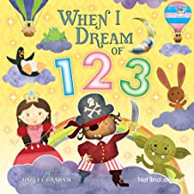 When I Dream of 123 (Picture Storybooks)