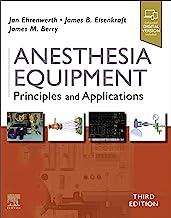 Anesthesia Equipment E-Book: Principles and Applications