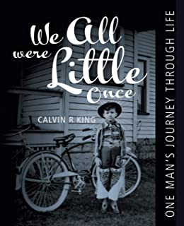 We All Were Little Once: One Man's Journey Through Life