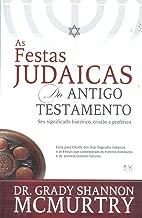 As Festas Judaicas do Antigo Testamento (Em Portuguese do Brasil)