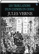Les tribulations d'un chinois en Chine (illustre) (French Edition)