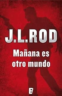 Mañana es otro mundo (Serie Pat MacMillan 2) (Spanish Edition)