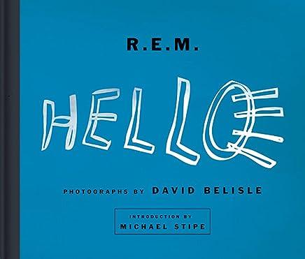 R.E.M. Hello