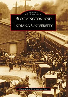 Bloomington and Indiana University (Images of America)
