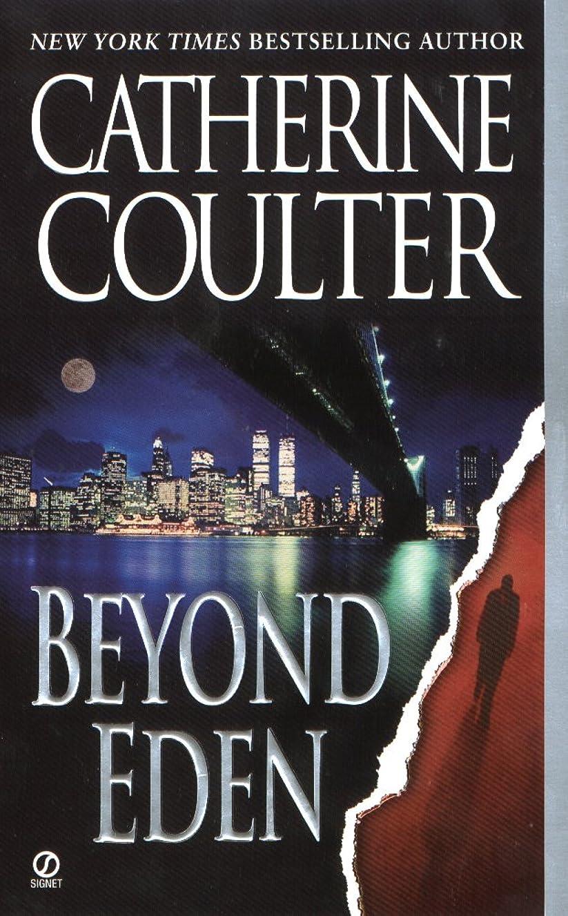社会学出身地調整するBeyond Eden (Contemporary Romantic Thriller Book 3) (English Edition)