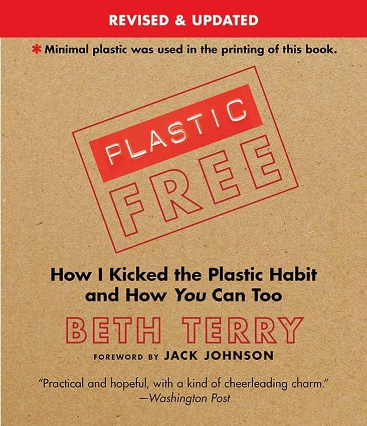 欠かせない蛇行悪因子Plastic-Free: How I Kicked the Plastic Habit and How You Can Too (English Edition)