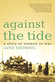 Against the Tide: A Story of Women in War