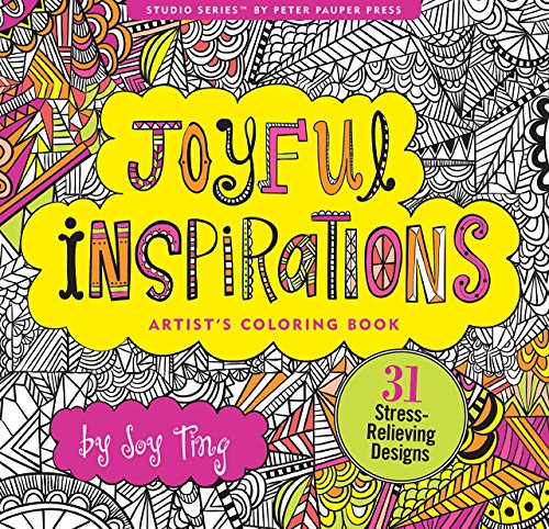 Joyful Inspiration Adult Coloring Book (31 stress-relieving designs) (Artists  Coloring Books)