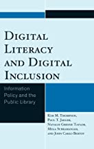 Digital Literacy and Digital Inclusion: Information Policy and the Public Library