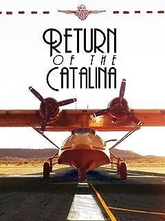 Return of the Catalina