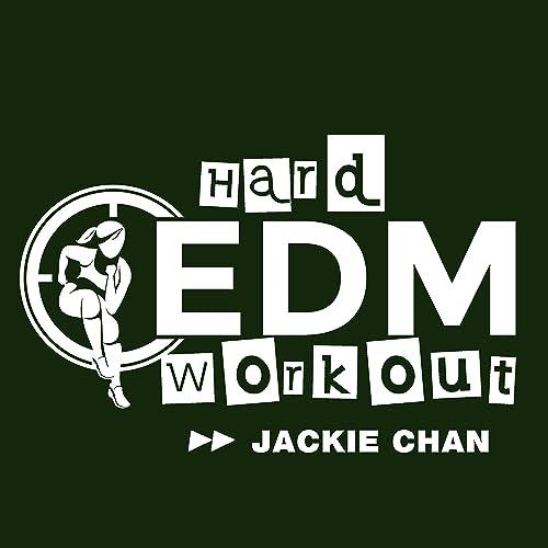 Jackie Chan (Workout Mix 140 bpm) by Hard EDM Workout on