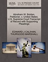 Abraham W. Bolden, Petitioner, v. United States. U.S. Supreme Court Transcript of Record with Supporting Pleadings