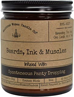 Malicious Women Candle Co - Beards, Ink & Muscles, Fig, Cedar & Moss Infused with Spontaneous Panty Dropping, All-Natural Organic Soy Candle, 9 oz