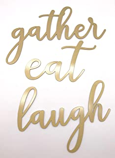 Epic Designs Gather Eat Laugh 3 Piece Set Metal Steel Plasma Cut Sign Script for Door Wall Bathroom Decoration (Gold)