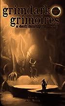 Grimdark Grimoires: A Dark Fantasy Anthology