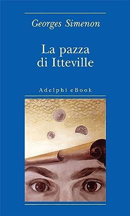 La pazza di Itteville (Biblioteca minima Vol. 25)