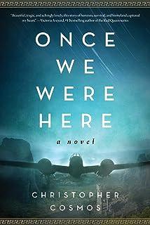 Once We Were Here: A Novel