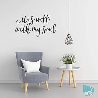 BYRON HOYLE it is Well with My Soul - Vinyl Decal Wall Art Decor Sticker - Religious Scripture Christian Hymn Lyrics 3 John 2