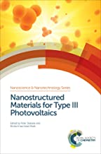 Nanostructured Materials for Type III Photovoltaics (ISSN Book 45)
