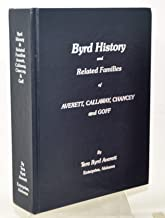 Byrd history and related families of Averett, Callaway, Chancey and Goff