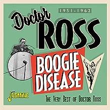 doctor ross boogie disease