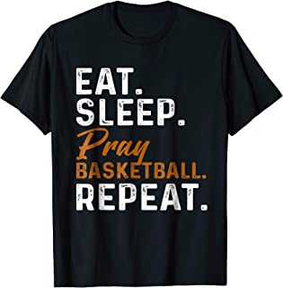 Eat Sleep Pray Basketball Repeat, Fun Christian Sport Tshirt