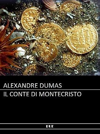 Dumas - Il conte di Montecristo