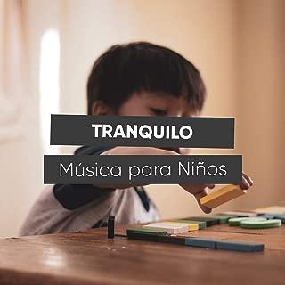 # Tranquilo Música para Niños