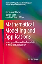 Mathematical Modelling and Applications: Crossing and Researching Boundaries in Mathematics Education (International Persp...