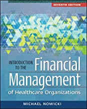 Introduction to the Financial Management of Healthcare Organizations, Seventh Edition (Gateway to Healthcare Management)