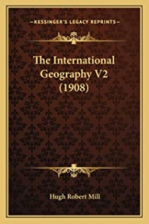 The International Geography V2 (1908)
