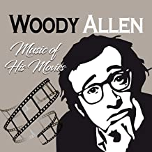 Woody Allen, Music of His Movies