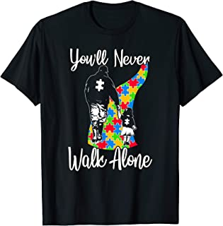 You'll Never Walk Alone T-Shirt Father Daughter Autism Gift