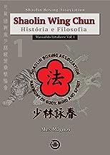 Shaolin Wing Chun Manual do Estudante Vol. 1