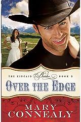 Over the Edge (The Kincaid Brides Book #3) Kindle Edition