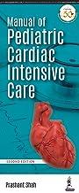 Manual of Pediatric Cardiac Intensive Care