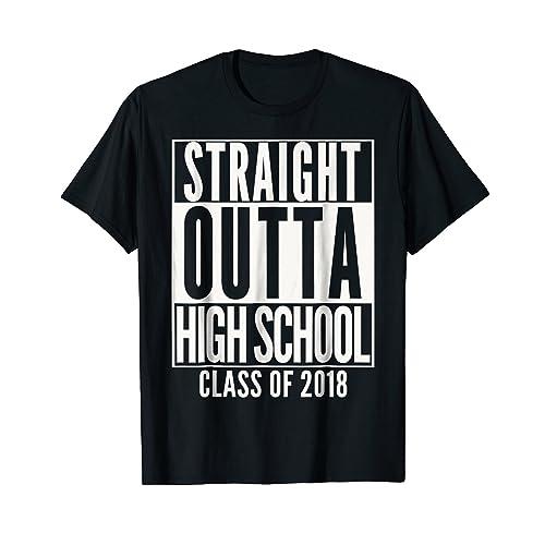 960f5dcfbe STRAIGHT OUTTA HIGH SCHOOL 2018 Grad Graduation Shirt Gift